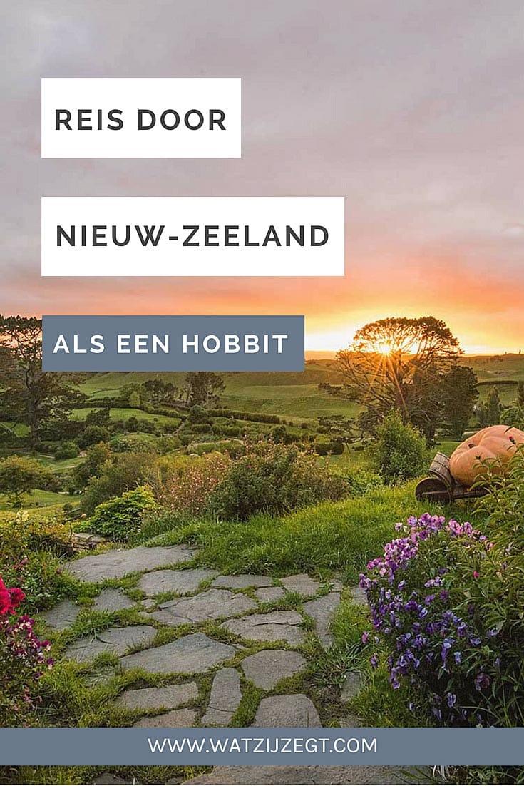 Zo reis je door Nieuw-Zeeland als een Hobbit // How To Travel Like A Hobbit In New Zealand