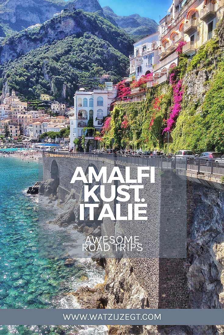 Mooiste roadtrips: Maak een roadtrip langs de Italiaanse Amalfikust